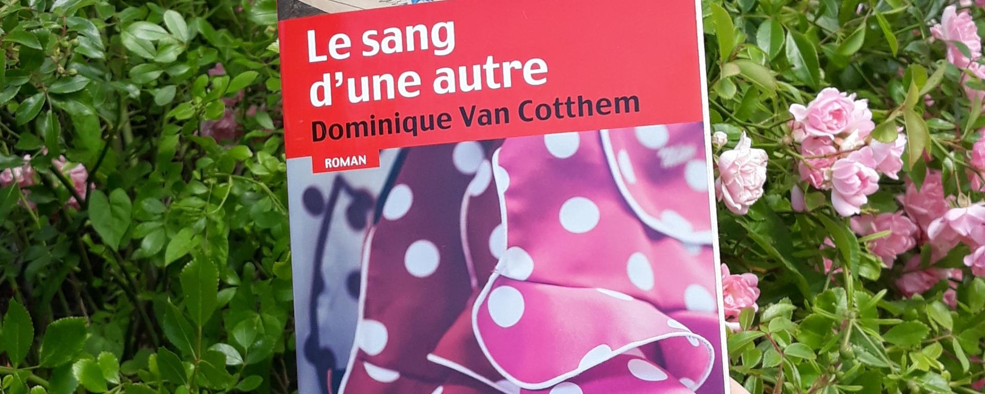 Le sang d'une autre de Dominique Van Cotthem