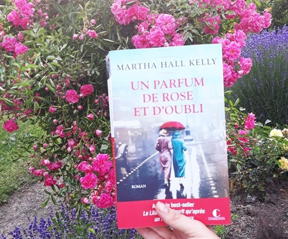 Un parfum de Rose et d'oubli de Martha Hall Kelly