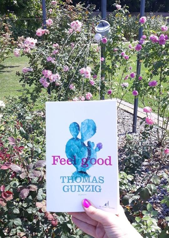 """Feel good"" de Thomas gunzig"