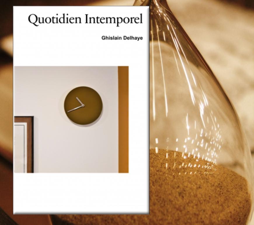 Quotidien intemporel de Ghislain Delhaye