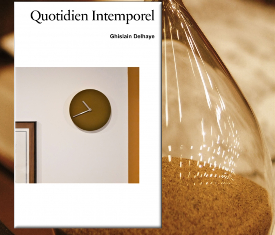 Quotidien intemporel de Ghislain Delhaye