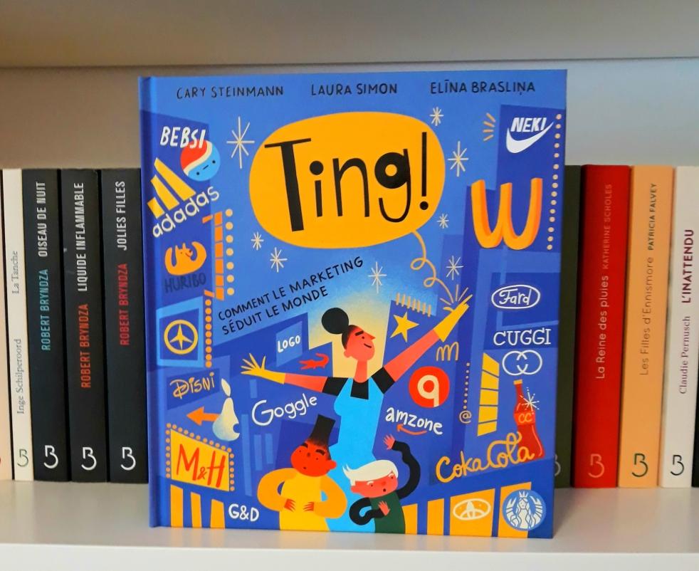 Ting ! Comment le marketing séduit le monde