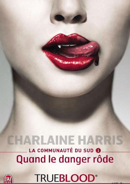 Bienvenue chez Sab: Charlaine Harris: La Communauté du sud ...